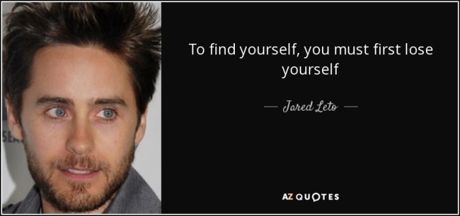 quote-to-find-yourself-you-must-first-lose-yourself-jared-leto-102-81-31